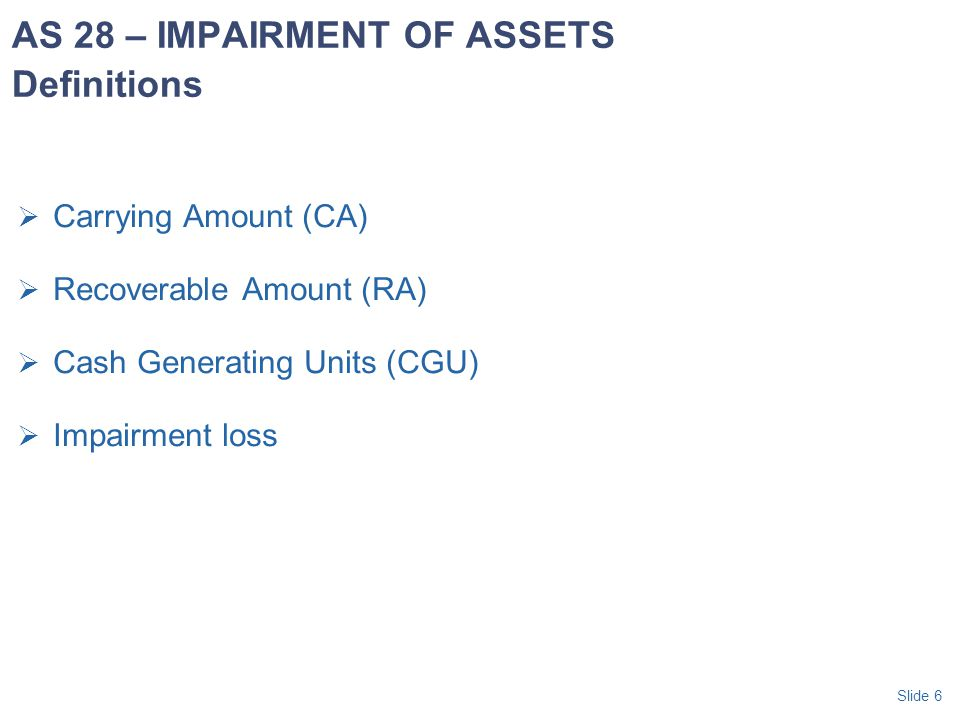 AS 28 – IMPAIRMENT OF ASSETS Definitions