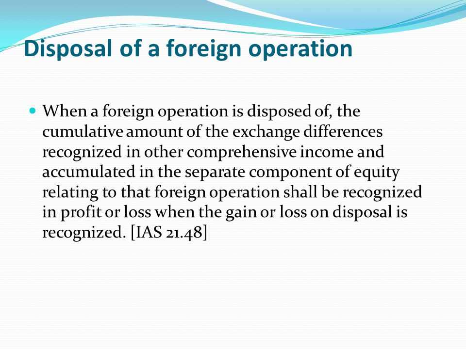 Disposal of a foreign operation