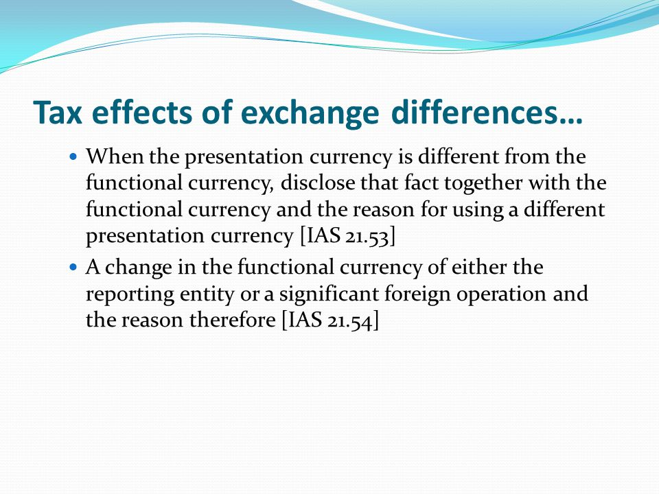 Tax effects of exchange differences…