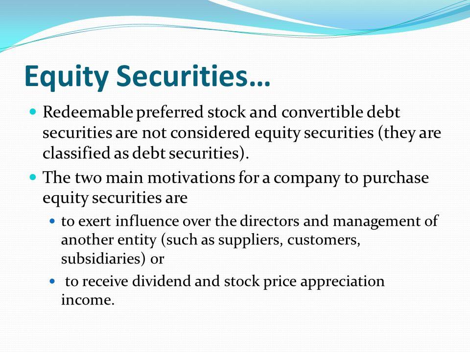 Equity Securities…