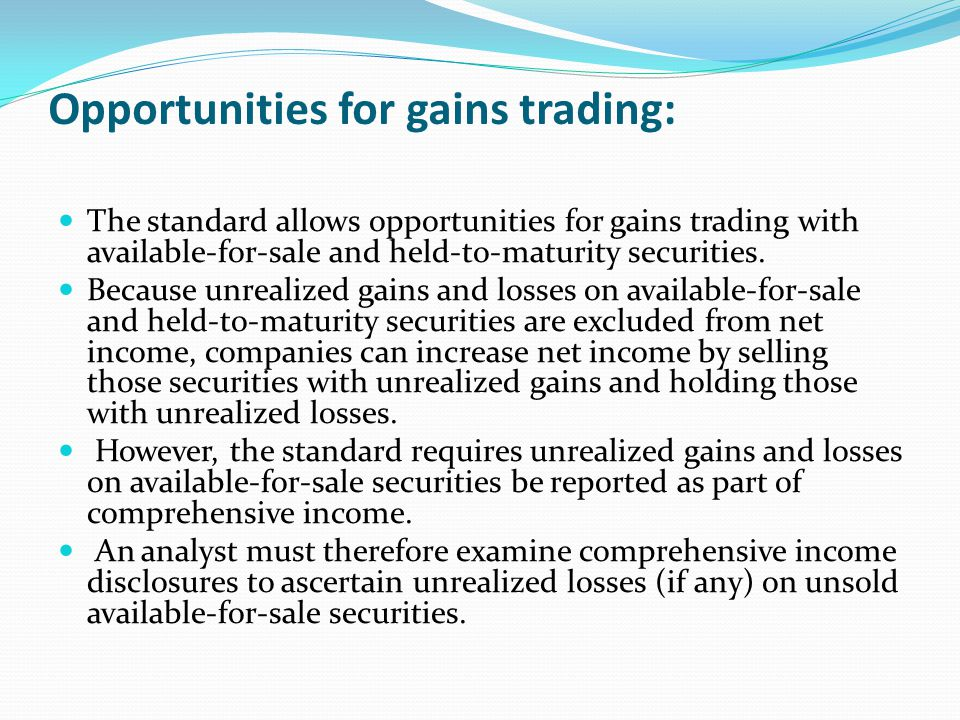 Opportunities for gains trading: