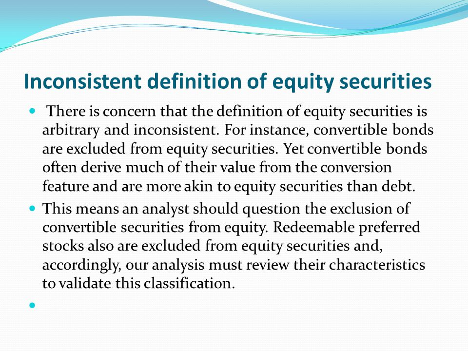 Inconsistent definition of equity securities
