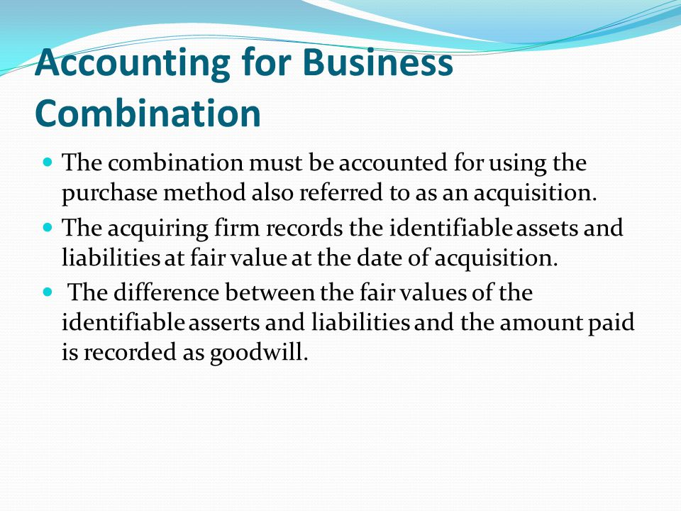Accounting for Business Combination