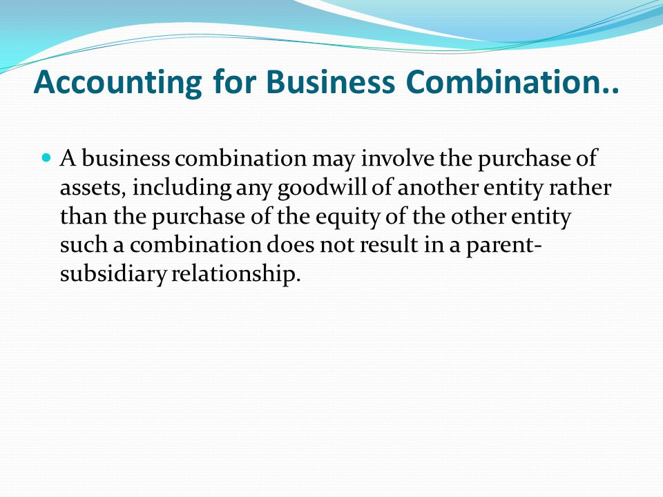 Accounting for Business Combination..