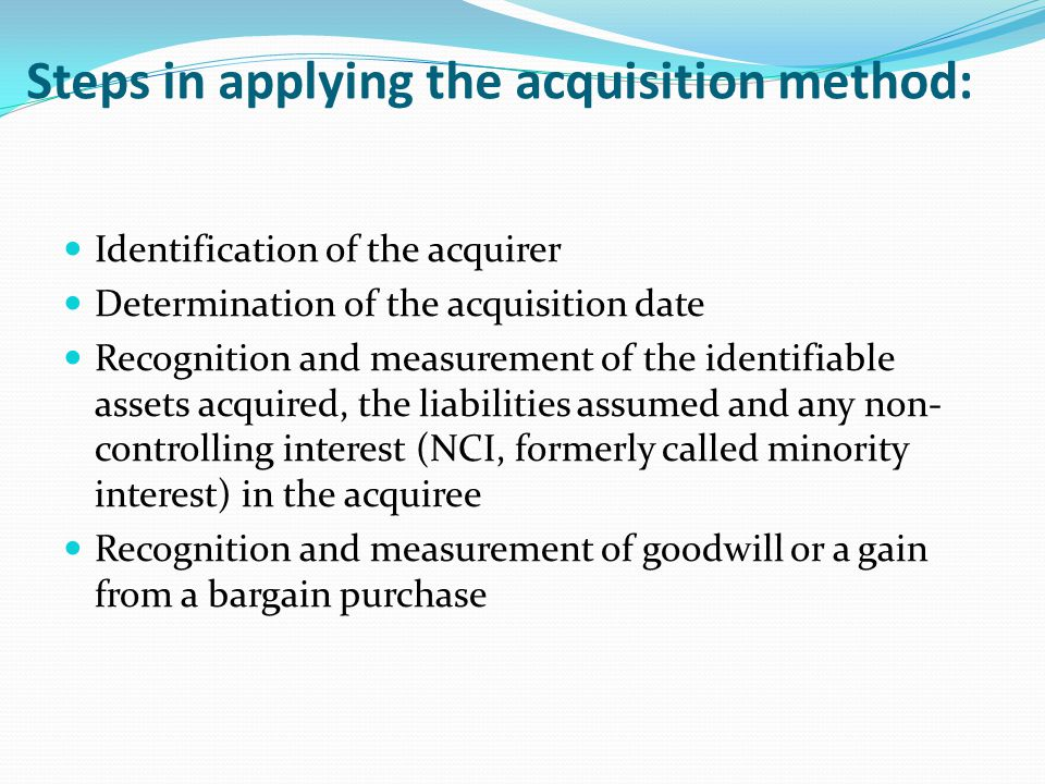 Steps in applying the acquisition method: