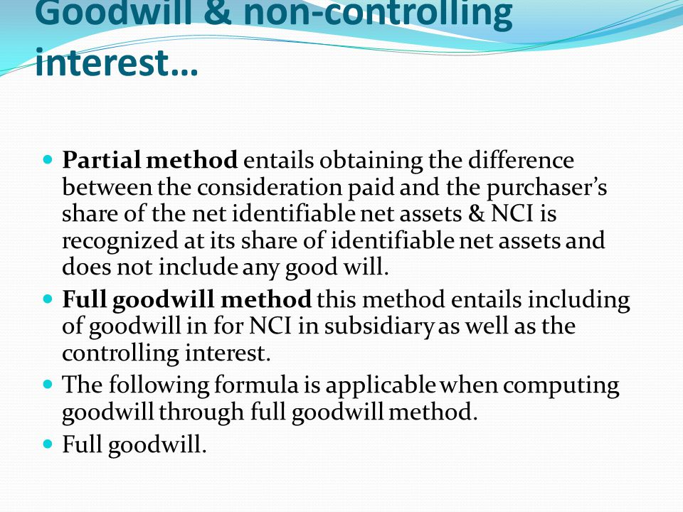Goodwill & non-controlling interest…