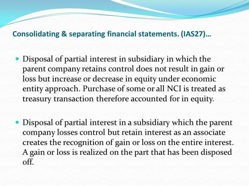 Consolidating & separating financial statements. (IAS27)…