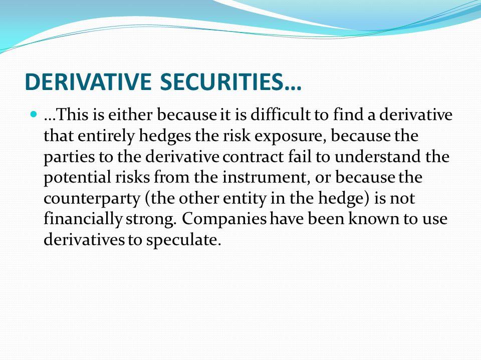 DERIVATIVE SECURITIES…
