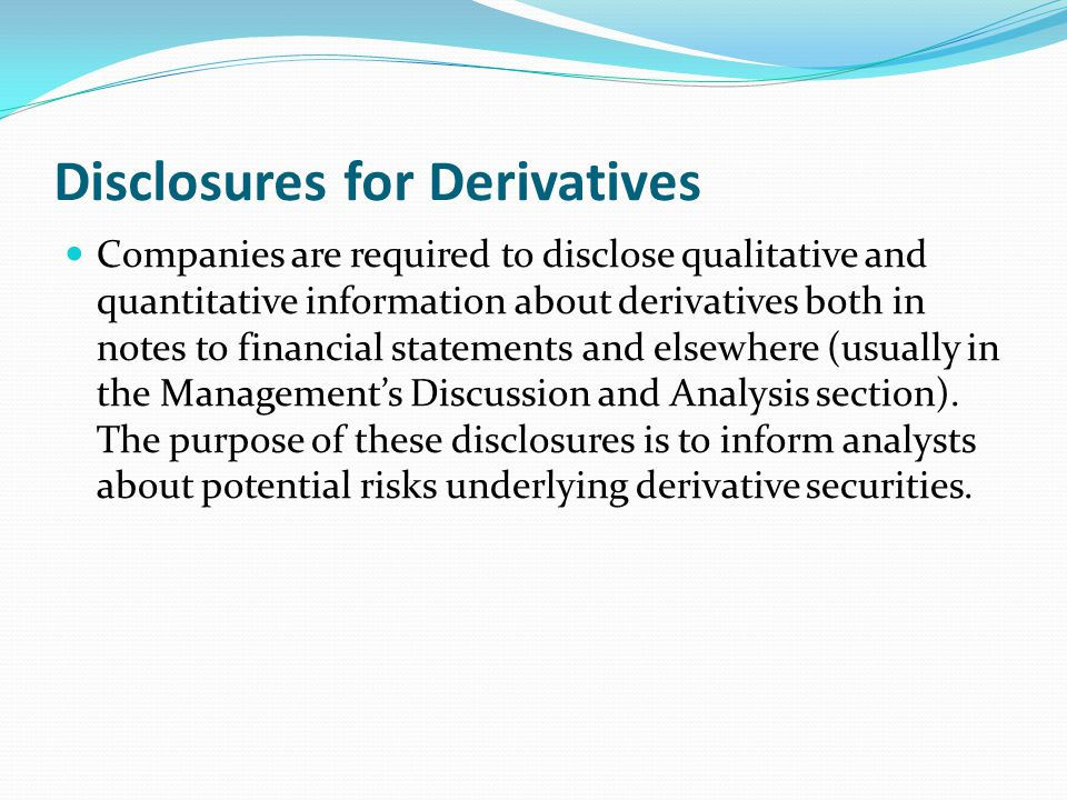 Disclosures for Derivatives