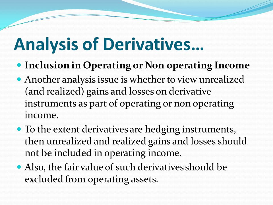 Analysis of Derivatives…