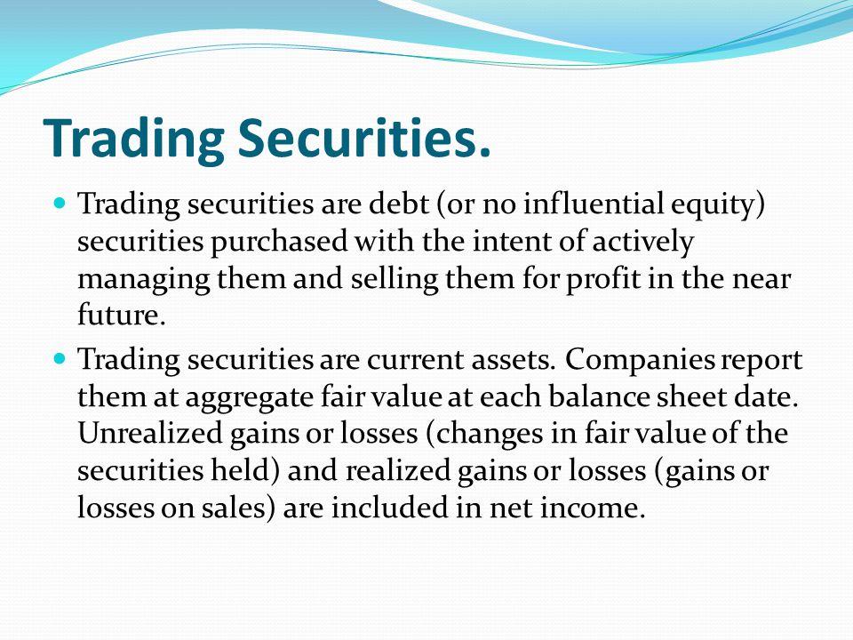 Trading Securities.