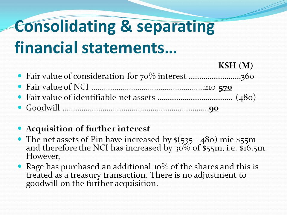 Consolidating & separating financial statements…