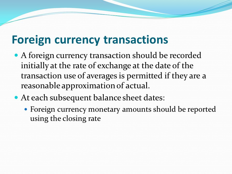 Foreign currency transactions