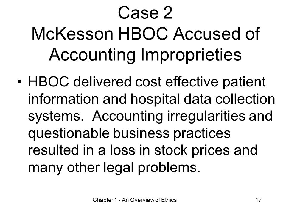 Case 2 McKesson HBOC Accused of Accounting Improprieties
