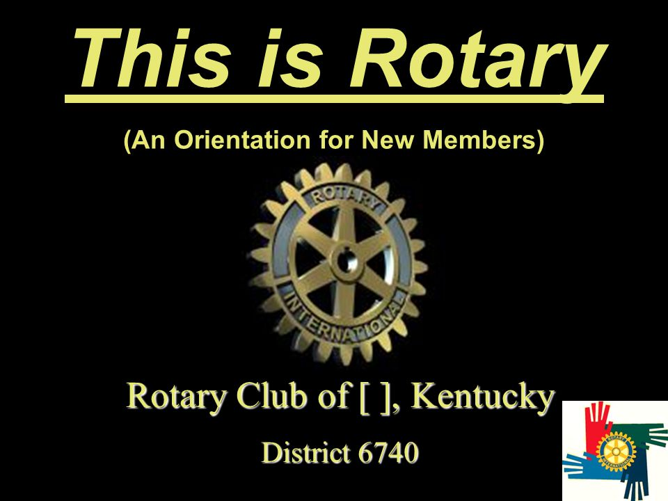 (An Orientation for New Members)