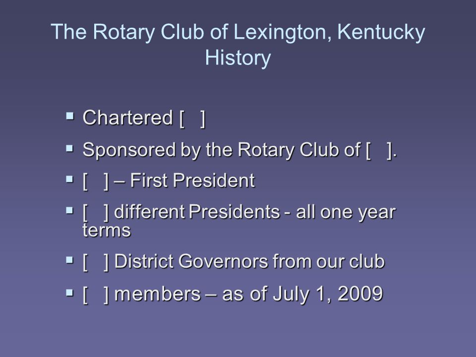 The Rotary Club of Lexington, Kentucky History