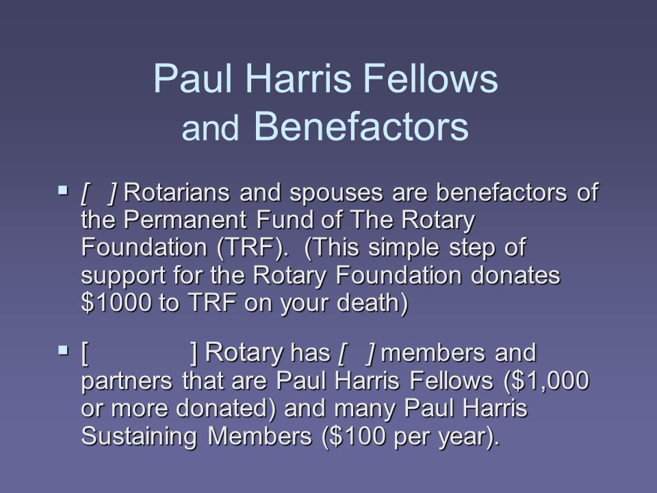 Paul Harris Fellows and Benefactors