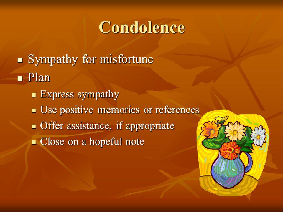 Condolence Sympathy for misfortune Plan Express sympathy