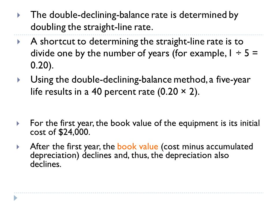 The double-declining-balance rate is determined by doubling the straight-line rate.