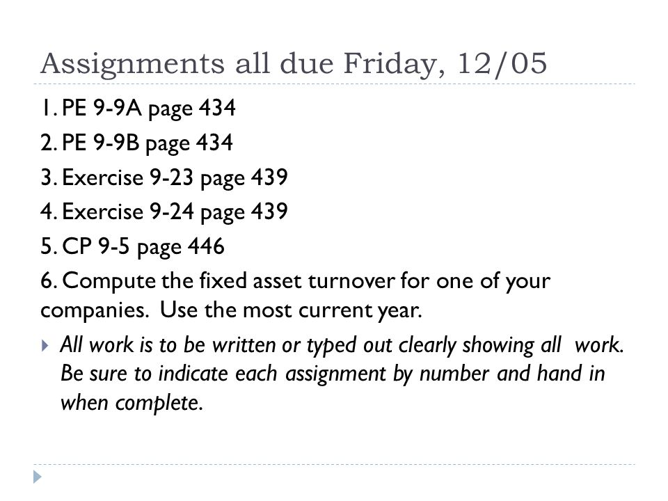 Assignments all due Friday, 12/05