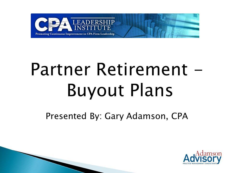Partner Retirement - Buyout Plans