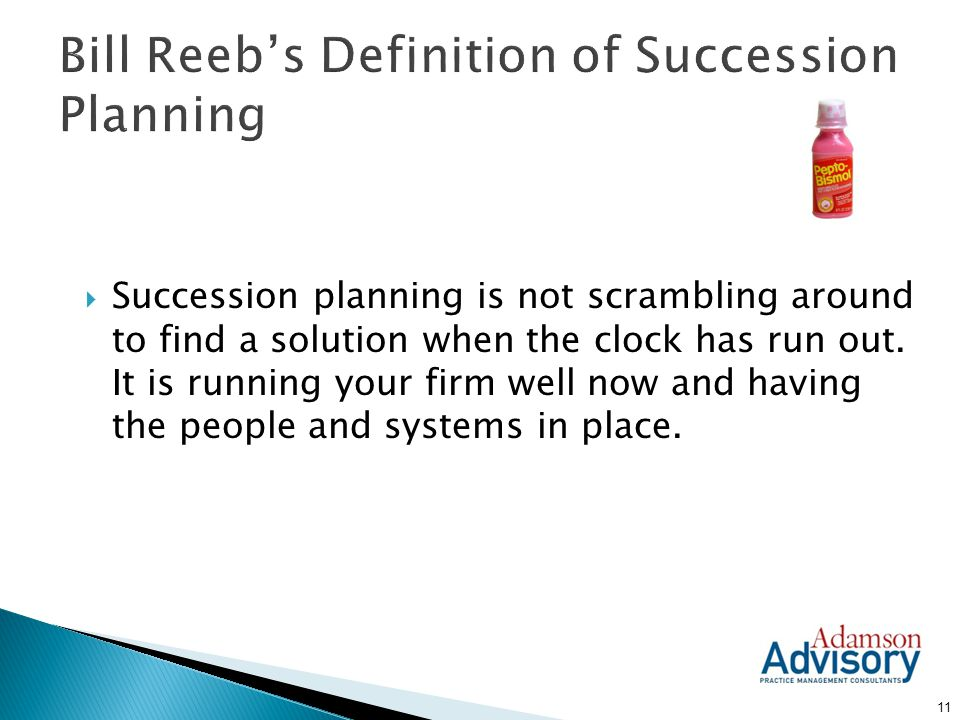 Bill Reeb's Definition of Succession Planning