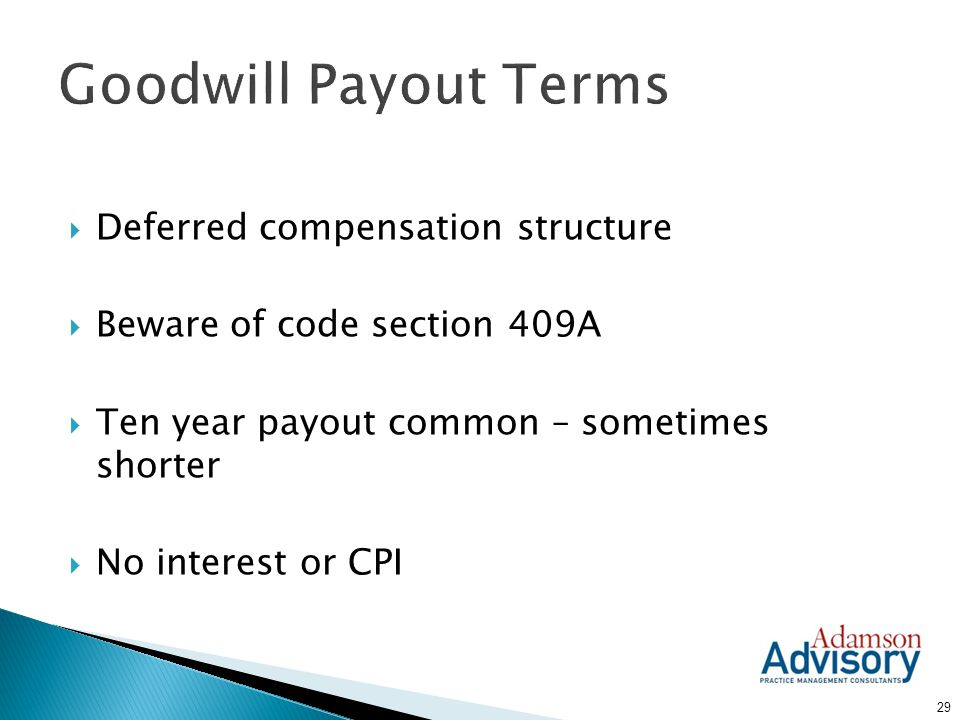 Goodwill Payout Terms Deferred compensation structure