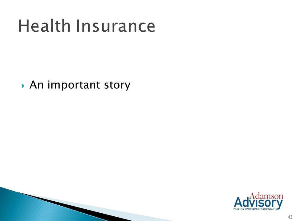 Health Insurance An important story