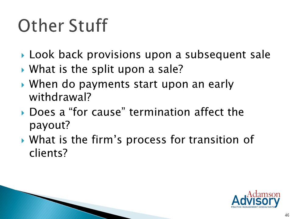 Other Stuff Look back provisions upon a subsequent sale