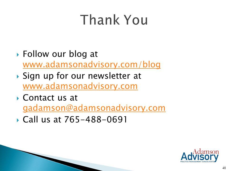 Thank You Follow our blog at www.adamsonadvisory.com/blog