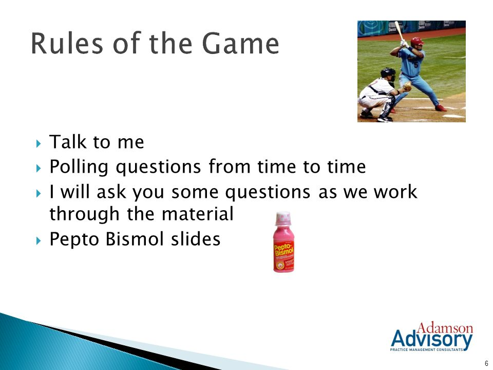 Rules of the Game Talk to me Polling questions from time to time