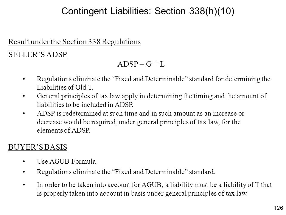 Contingent Liabilities: Section 338(h)(10)
