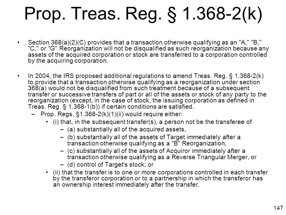 Prop. Treas. Reg. § 1.368-2(k)