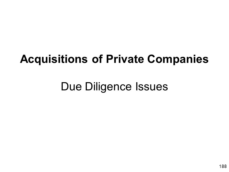 Acquisitions of Private Companies Due Diligence Issues