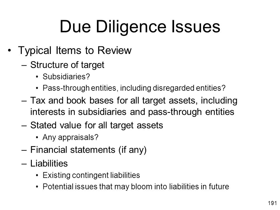 Due Diligence Issues Typical Items to Review Structure of target