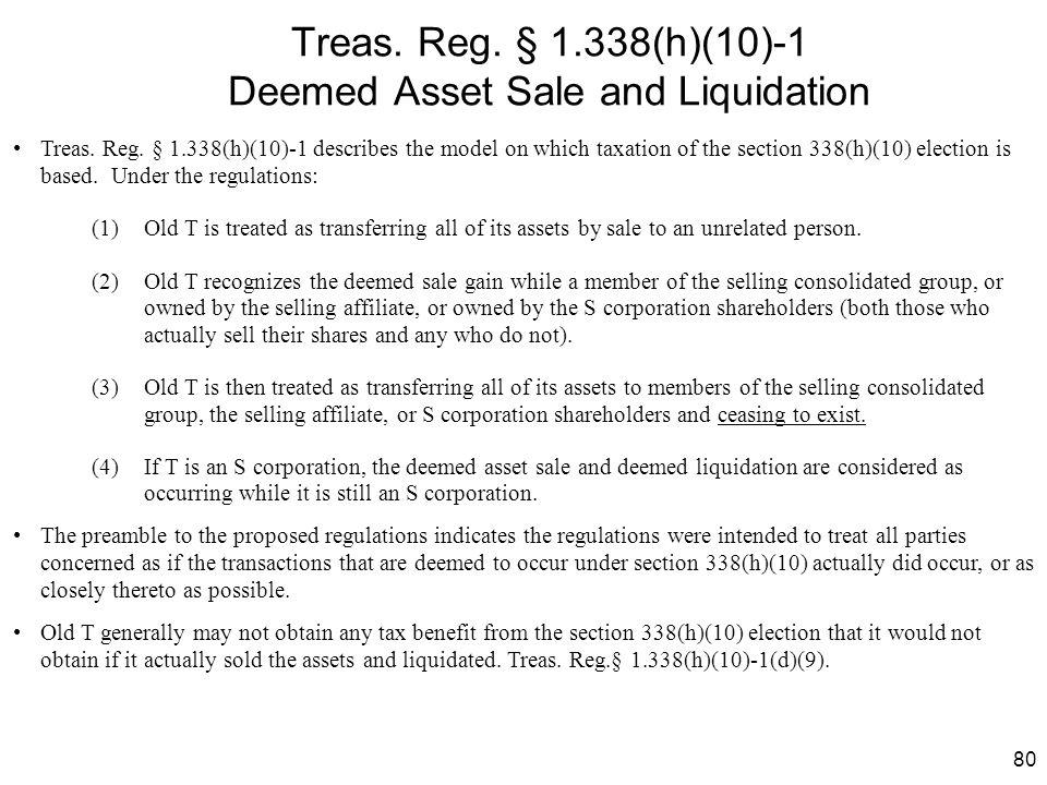 Treas. Reg. § 1.338(h)(10)-1 Deemed Asset Sale and Liquidation