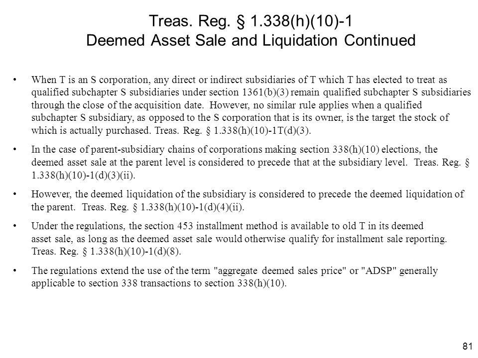 Treas. Reg. § 1.338(h)(10)-1 Deemed Asset Sale and Liquidation Continued
