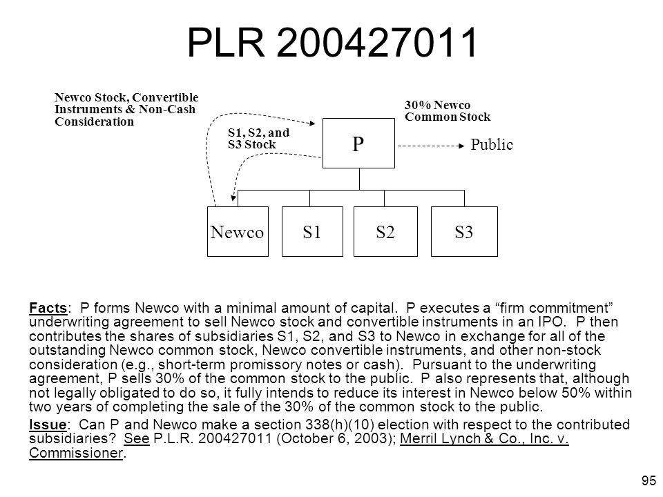 PLR 200427011 Newco Stock, Convertible Instruments & Non-Cash Consideration. 30% Newco Common Stock.