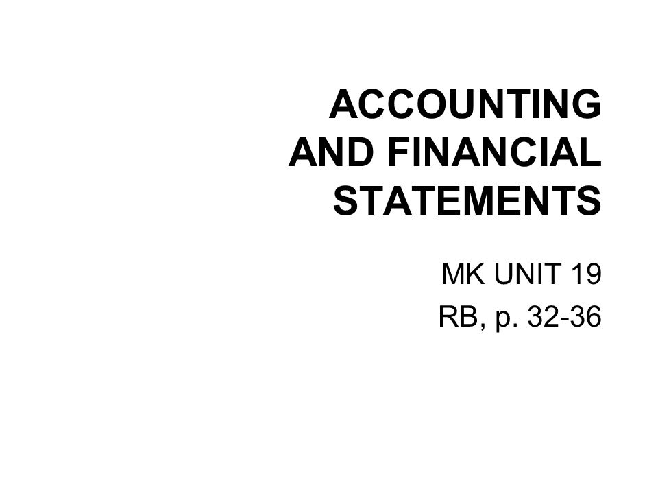ACCOUNTING AND FINANCIAL STATEMENTS