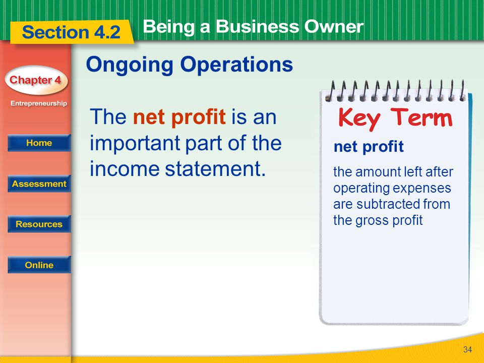 The net profit is an important part of the income statement.
