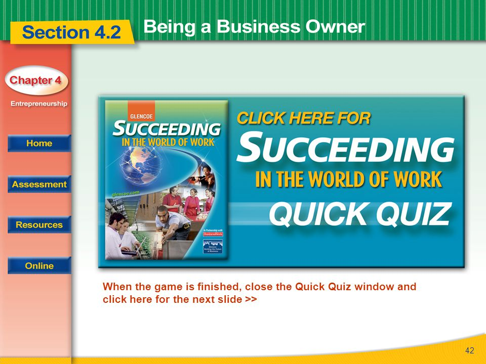 When the game is finished, close the Quick Quiz window and click here for the next slide >>