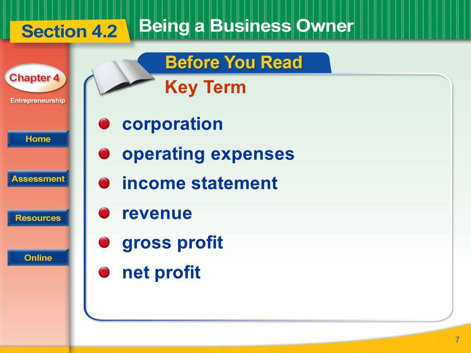 Key Term corporation operating expenses income statement revenue gross profit net profit