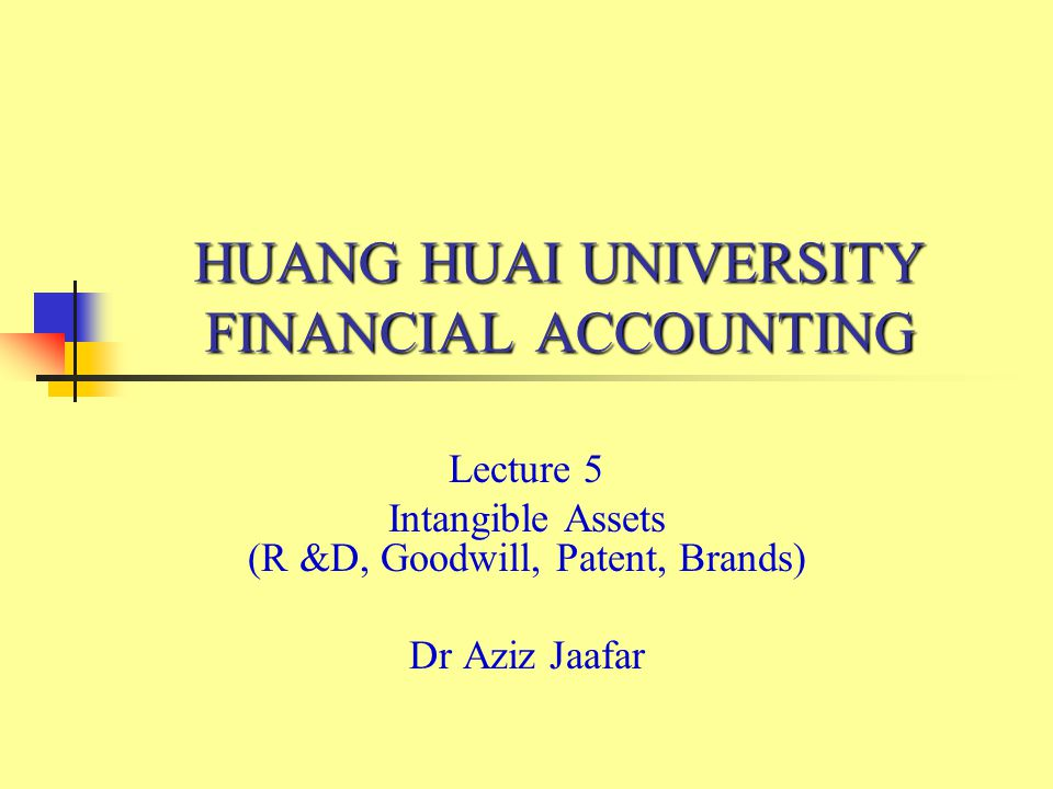 HUANG HUAI UNIVERSITY FINANCIAL ACCOUNTING
