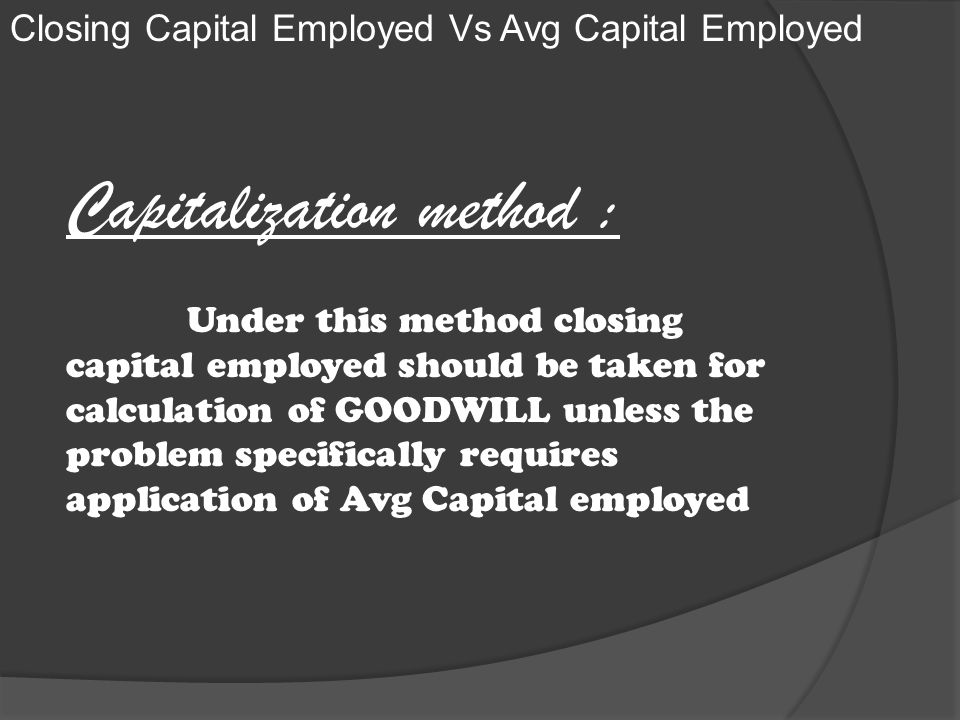 Capitalization method :