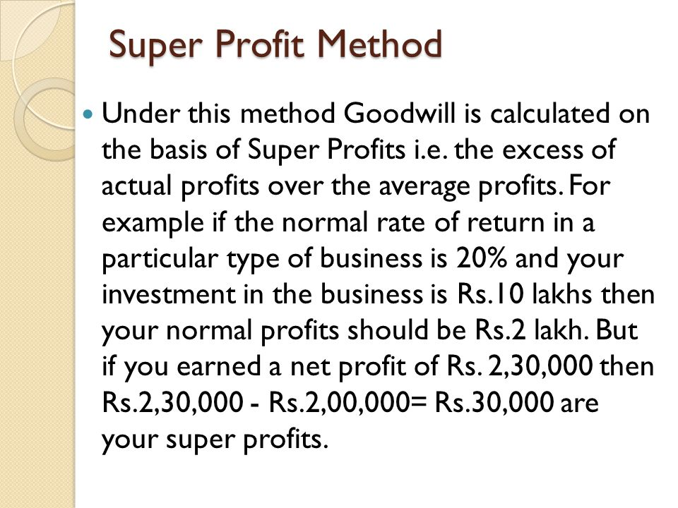 Super Profit Method