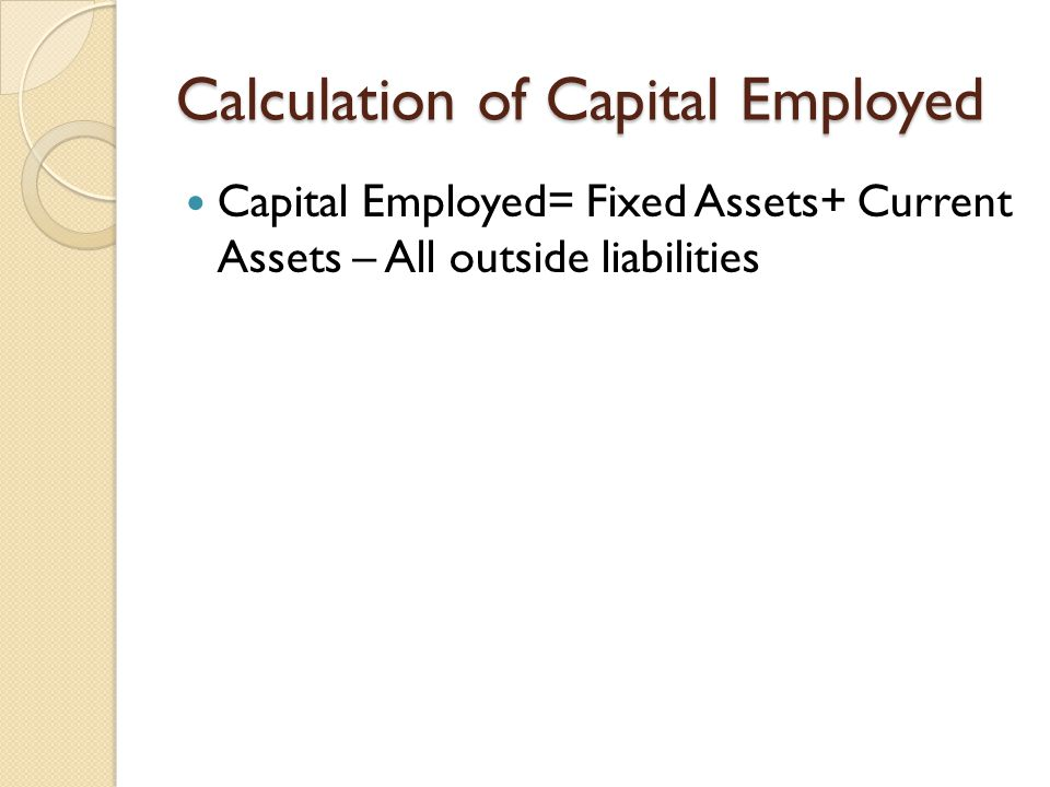 Calculation of Capital Employed