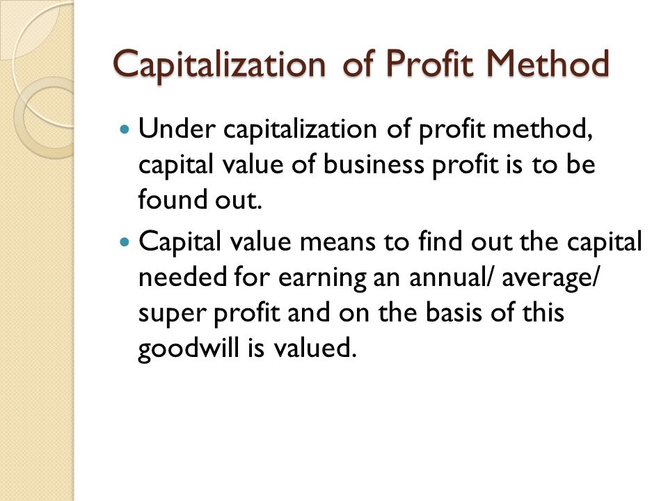 Capitalization of Profit Method