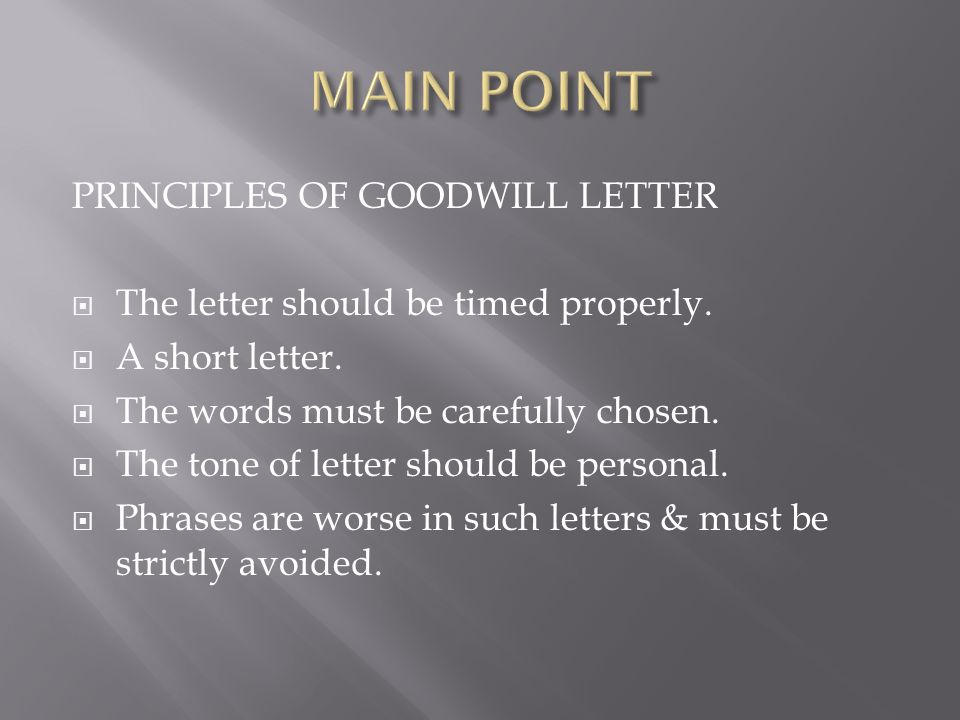 MAIN POINT PRINCIPLES OF GOODWILL LETTER