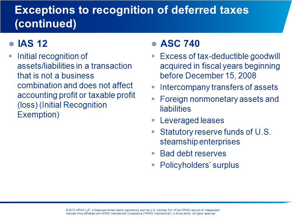 Exceptions to recognition of deferred taxes (continued)