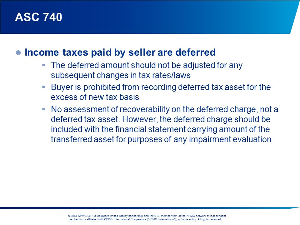 ASC 740 Income taxes paid by seller are deferred